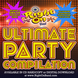 Right On Band - Ultimate Party Compilation